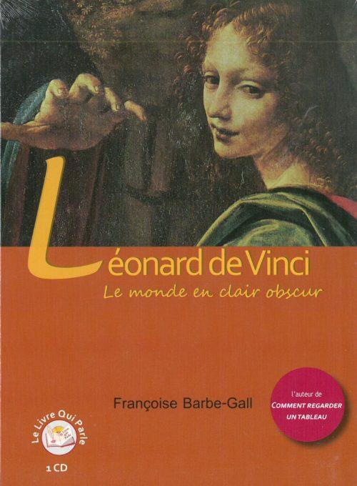 Le monde en clair obscure - Lénoard de Vinci